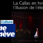La Callas en hologramme, l'illusion de l'éternité